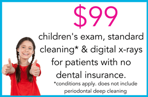$99 cleaning, exam x-rays special with no insurance